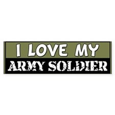 I Love My Army Soldier Bumper Car Sticker