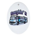 Roughin' it Oval Ornament