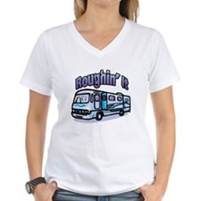 Roughin' it Shirt