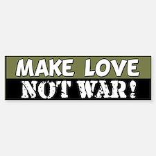 Make Love, Not War! Bumper Bumper Bumper Sticker