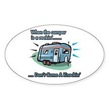 Don't come knockin' Oval Bumper Stickers