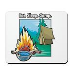 Eat. Sleep. Camp Mousepad