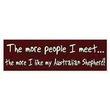 The More People Australian Shepherd Bumper Bumper Sticker