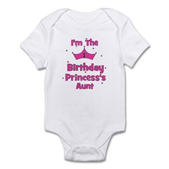 1st Birthday Princess's Aunt! Infant Bodysuit
