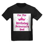 1st Birthday Princess's Dad! Kids Dark T-Shirt