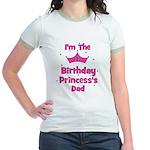 1st Birthday Princess's Dad! Jr. Ringer T-Shirt
