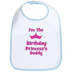 1st Birthday Princess's Daddy Bib