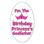 1st Birthday Princess's Godfa Oval Sticker