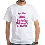 1st Birthday Princess's Godfa White T-Shirt