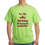 1st Birthday Princess's Godfa Green T-Shirt