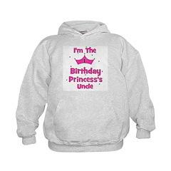 1st Birthday Princess's Uncle Hoodie