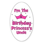 1st Birthday Princess's Uncle Oval Sticker