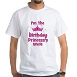 1st Birthday Princess's Uncle White T-Shirt