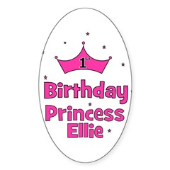 1st Birthday Princess Ellie! Oval Decal
