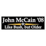 McCain: Like Bush, But Older sticker