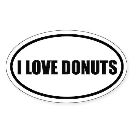I Love Donuts Bumper Oval Sticker