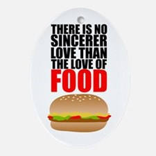 The Love of Food Oval Ornament