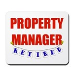Retired Property Manager Mousepad
