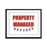 Retired Property Manager Framed Panel Print