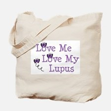 Love Me Love My Lupus Tote Bag