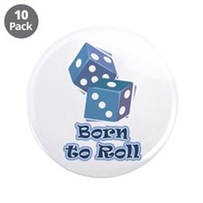 """Born to roll 3.5"""" Button (10 pack)"""