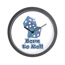Born to roll Wall Clock