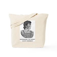 Alexander Is My Homeboy Tote Bag