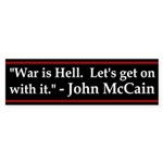 War is Hell Anti-McCain Bumper Sticker