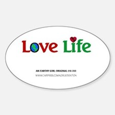 LoveLife(design 2)Gifts Oval Decal