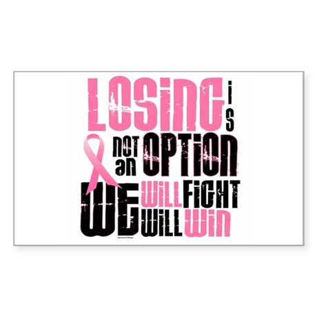 LOSING Is NOT An Option 6 Rectangle Sticker