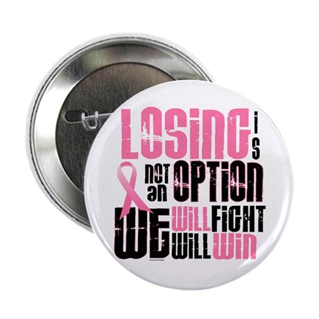 """LOSING Is NOT An Option 6 2.25"""" Button (10 pack)"""