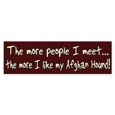 The More People Afghan Hound Bumper Bumper Sticker