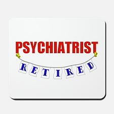 Retired Psychiatrist Mousepad