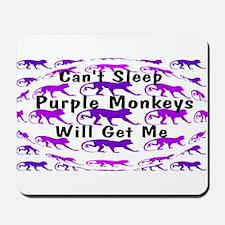 Can't Sleep Monkeys Will Get Mousepad