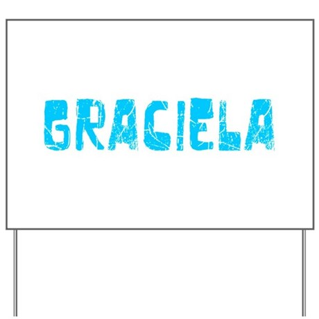 Graciela Faded (Blue) Yard Sign