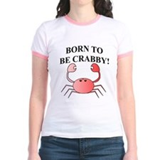 BORN TO BE CRABBY! T