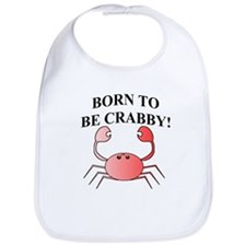 BORN TO BE CRABBY! Bib