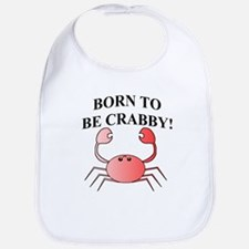 BORN TO BE CRABBY! Bib