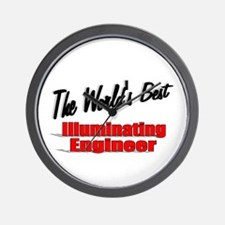"""The World's Best Illuminating Engineer"" Wall Cloc"