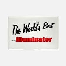 """The World's Best Illuminator"" Rectangle Magnet"