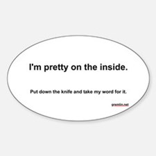 Pretty on the Inside Oval Decal