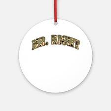 Camo Mr. Right Ornament (Round)