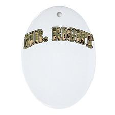 Camo Mr. Right Oval Ornament