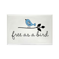 free as a bird Rectangle Magnet