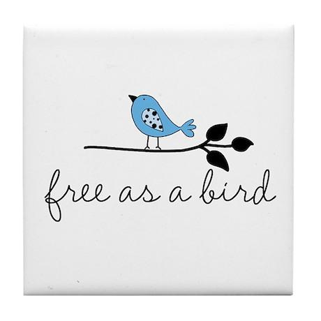 free as a bird Tile Coaster