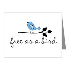 free as a bird Note Cards (Pk of 10)