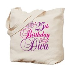 25th Birthday Diva Tote Bag