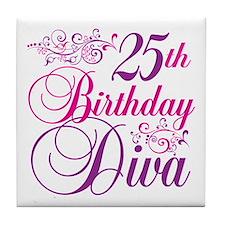 25th Birthday Diva Tile Coaster