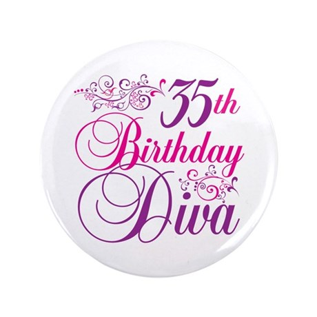 "35th Birthday Diva 3.5"" Button"