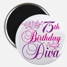 75th Birthday Diva Magnet